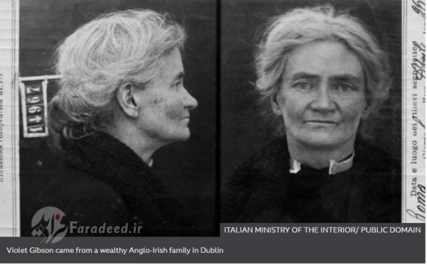 ویولت گیبسون، زنی ایرلندی که به موسولینی شلیک کرد، دیوانه نبود!